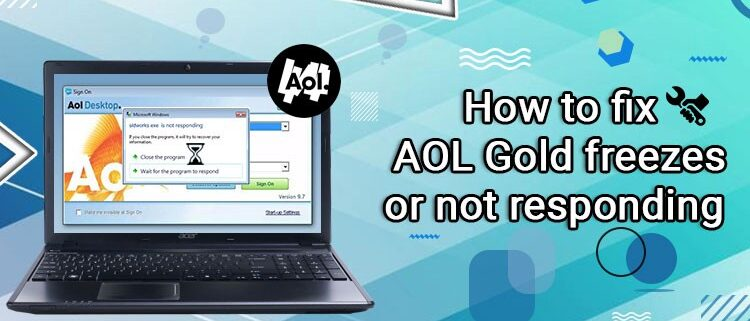 AOL Gold Freezes or Not Responding