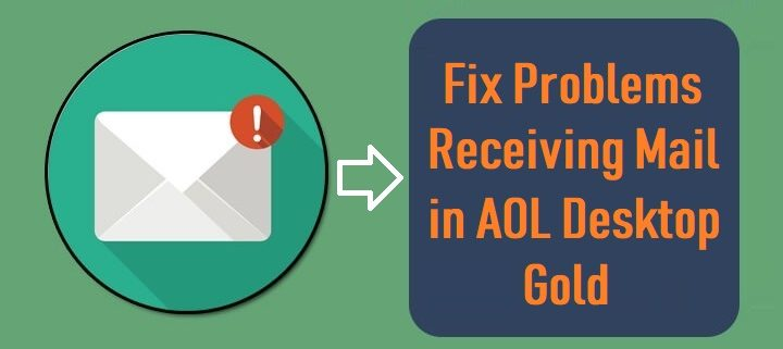Problems Receiving Mail in AOL Desktop Gold